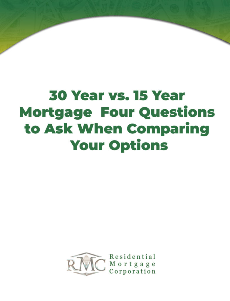 30-Year vs. 15-Year Mortgage: Four Questions to Ask When Compari