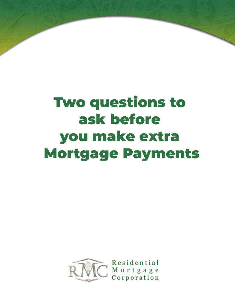two-questions-to-ask-before-you-make-extra-mortgage-payments-scaled